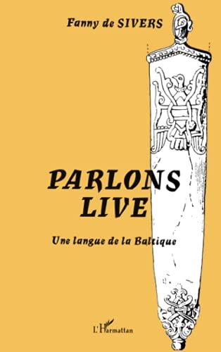 9782747513371: Parlons live. une langue de la baltique