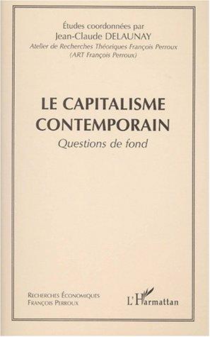 9782747514392: Le Capitalisme (questions) contempoprain questions d (French Edition)