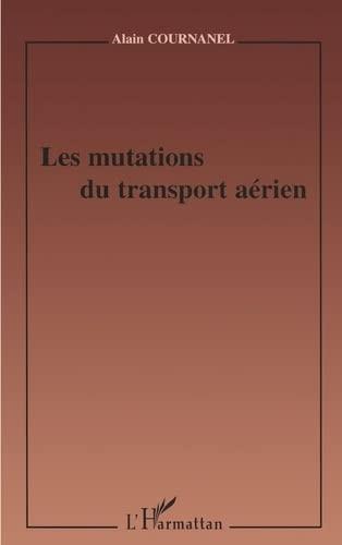 9782747514743: Les mutations du transport a�rien