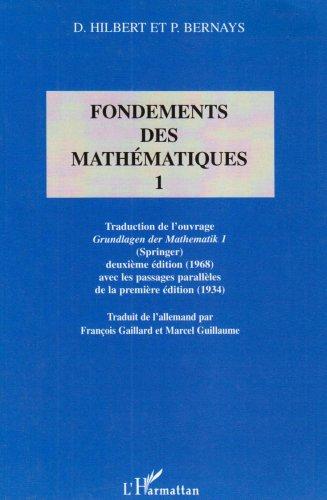9782747515184: Fondements des mathématiques. Tome 1