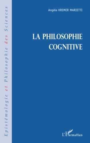 9782747516402: LA PHILOSOPHIE COGNITIVE (French Edition)