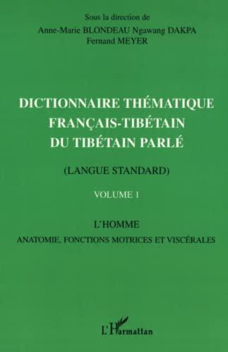 9782747516891: Dictionnaire thématique français-tibétain du tibétain parlé vol.I