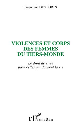 9782747517324: Violences et corps des femmes du tiers-monde