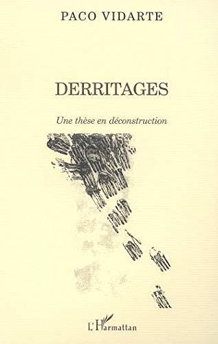 9782747519434: Derritages une these en deconstruction