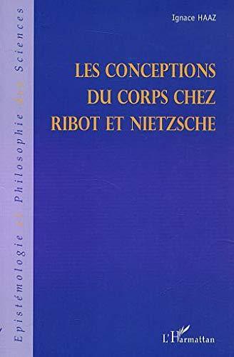 9782747520355: Conceptions du corps (les) chez ribot et chez nietzsche