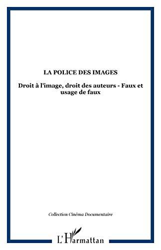 9782747521369: Police des images (la) droit a l'image droit des auteu