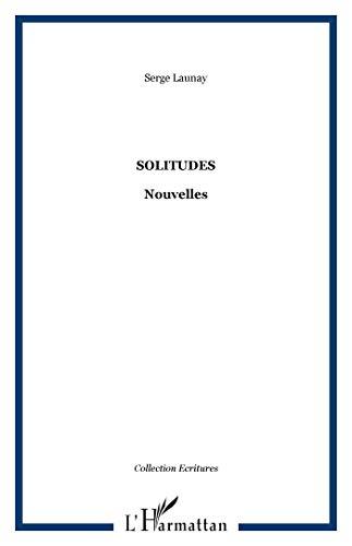 9782747521475: Solitudes Nouvelles