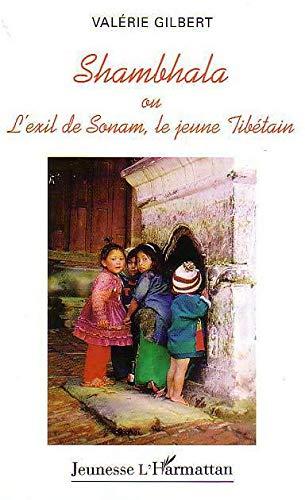 9782747521741: Shambhala ou l'Exil de Sonam le jeune tib�tain