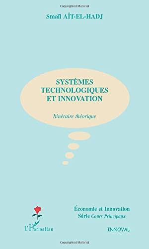 Systemes technologiques et innovation.itineraire theo: Smaïl Aït-El-Hadj