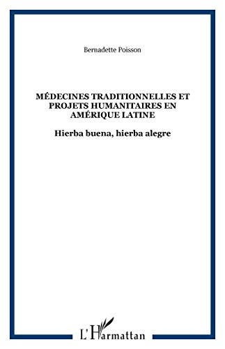 9782747524131: Medecines traditionnelles et projets humanitaires en a (French Edition)
