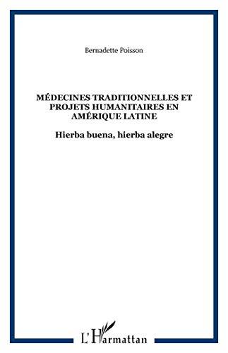 9782747524131: Médecines traditionnelles et projets humanitaires en Amérique latine