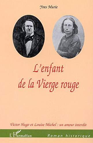 9782747524889: L'enfant de la Vierge rouge (French Edition)