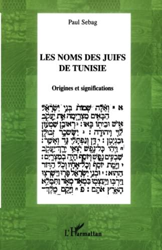 Les noms des juifs de Tunisie : Paul Sebag