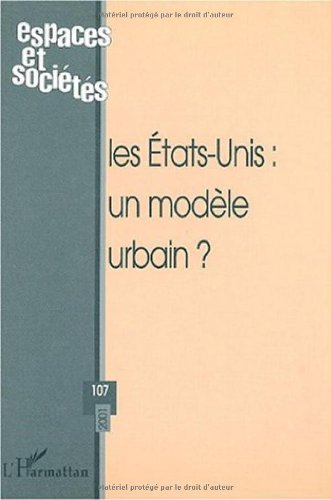 9782747526562: Espaces et sociétés N° 107/2001 : Les Etats-Unis (French Edition)