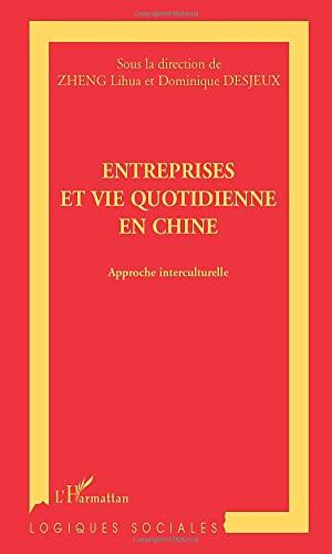 9782747526944: Entreprises et vie quotidienne en Chine : approches interculturelles