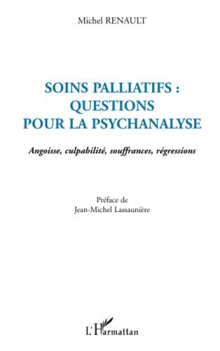 9782747527033: Soins palliatifs questions pour la psychanalyse