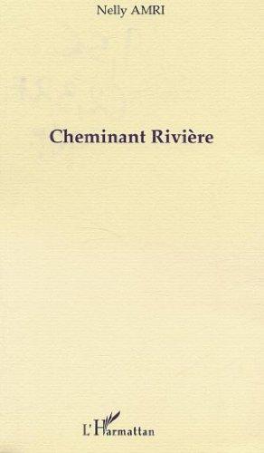 9782747527262: Cheminant rivière