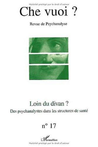 9782747527569: loin du divan ? des psychanalystes dans les structures de santé