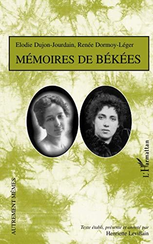 9782747527989: Mémoires de békées : textes inédits