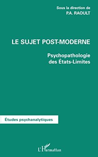 9782747528818: Le sujet post-moderne - psychopathologie des etats-limites