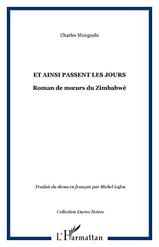 et ainsi passent les jours (2747529770) by Mungoshi Charles