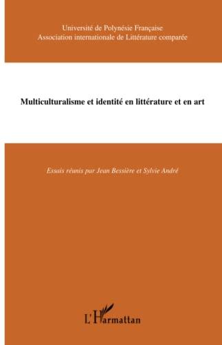 9782747531092: Multiculturalisme et identit� en litt�rature et en art