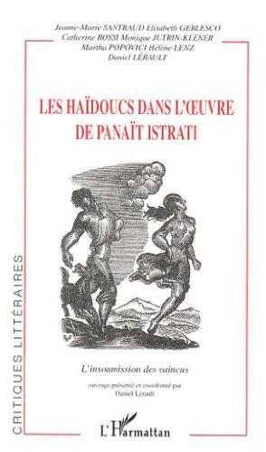9782747531993: Les Ha�doucs dans l'oeuvre de Pana�t Istrati