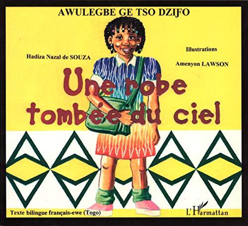 9782747532426: Robe Tombee du Ciel (une) Bilingue Français-Ewe (Togo