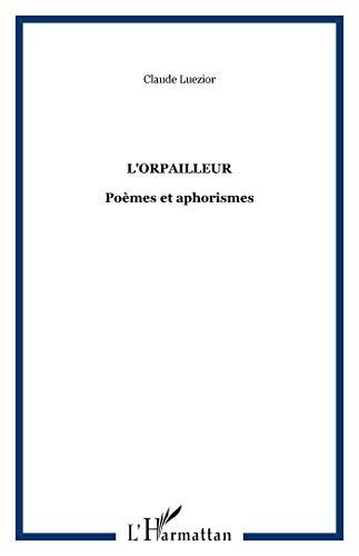 9782747532723: L'orpailleur