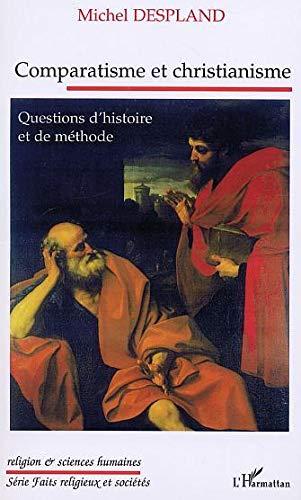9782747533096: Comparatisme et christianisme. Questions d'histoire et de méthode (French Edition)