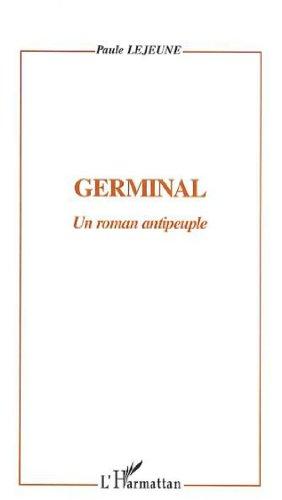 9782747533522: Germinal : un roman antipeuple