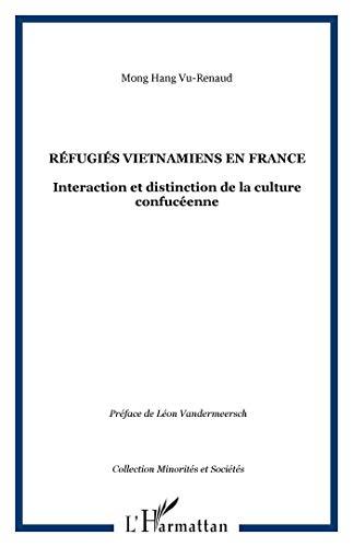 refugies vietnamiens en france ; interaction et distinction de la culture confuceenne: HARMATTAN