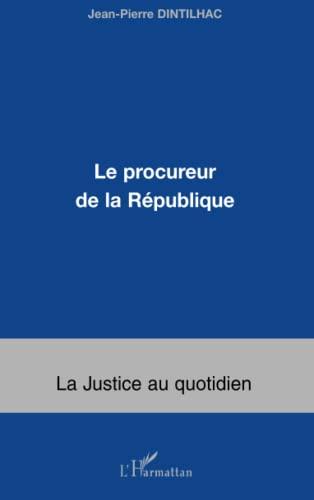 9782747540049: Le procureur de la République