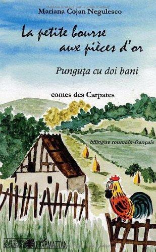 9782747540179: Petite Bourse aux Pieces d'Or.Punguta Cu Doi Bani.