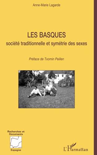 9782747540605: les basques : societe traditionnelle et symetrie des sexes