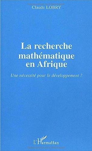La recherche mathématique en Afrique : Une: Claude Lobry