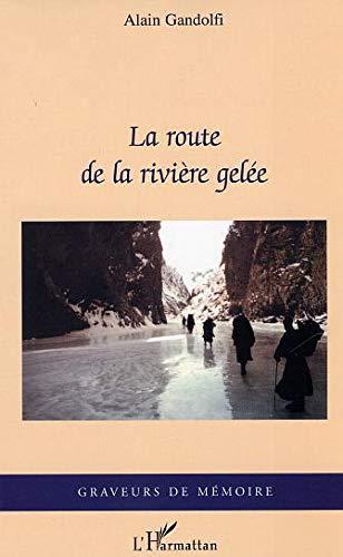 9782747541671: La route de la rivière gelée