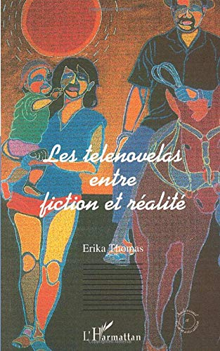 Les telenovelas entre fiction et réalité: Erika Thomas