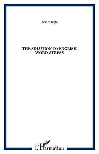 9782747547758: The solution to English word-stress