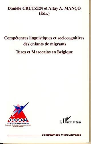 9782747548922: Compétences linguistiques et sociocognitives des enfants de migrant (French Edition)