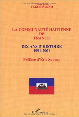 9782747550437: La communaut� ha�tienne de France : Dix ans d'histoire 1991-2001
