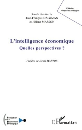 9782747551137: L'intelligence économique : Quelles perspectives ?