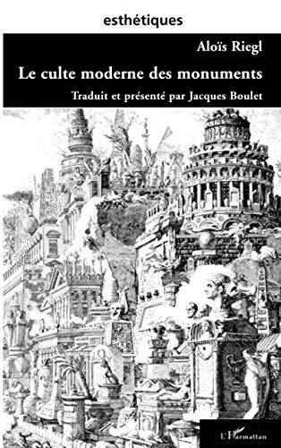 9782747551274: Le culte moderne des monuments (French Edition)