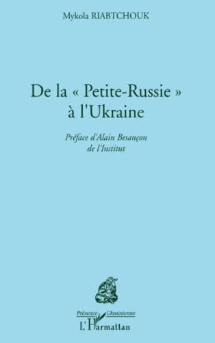 9782747551342: De la Petite-Russie à l'Ukraine