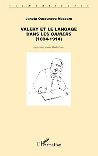 9782747553018: Valéry et le Langage Dans les Cahiers (1894-1914)
