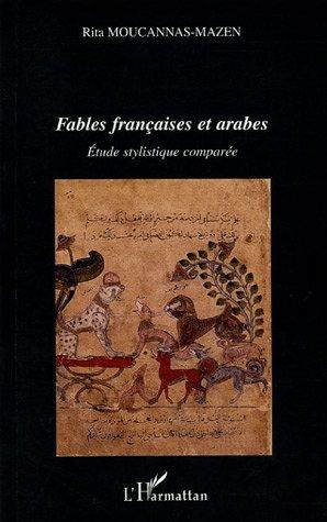 9782747553377: Fables fran�aises et arabes : Etude stylistique compar�e