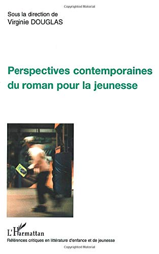 9782747553452: Perspectives contemporaines du roman pour la jeunesse
