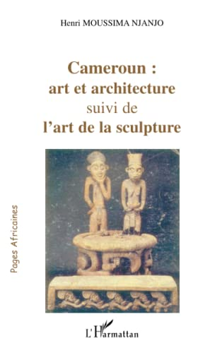 Cameroun: art et architecture (2747553590) by Anonyme