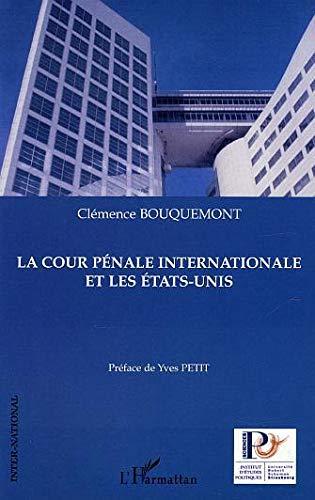La cour pà nale internationale et les: Clà mence Bouquemont