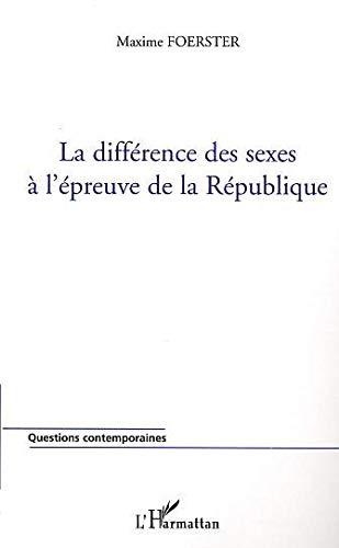 9782747554114: La différence des sexes à l'épreuve de la République